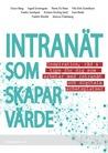 Intranät som skapar värde – Inspiration, råd & tips för dig s... by Kristian Norling