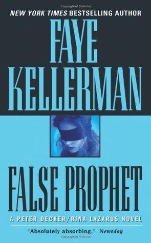 False Prophet (Peter Decker/Rina Lazarus, #5)
