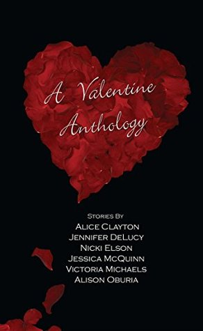 A Valentine Anthology by Alice Clayton