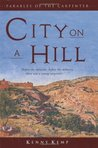 City on a Hill (Parables of the Carpenter, #2)