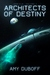 Architects of Destiny (Cadicle, #1)