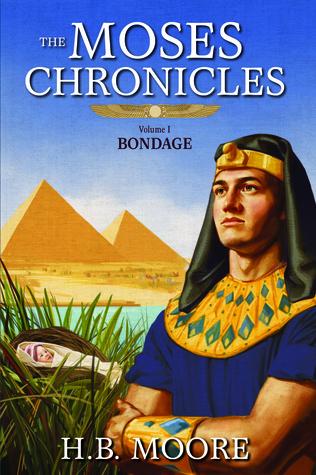 Bondage(The Moses Chronicles 1)