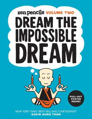 Dream the Impossible Dream by Gavin Aung Than