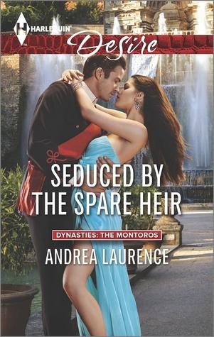 Seduced by the Spare Heir (Dynasties: The Montoros #3)