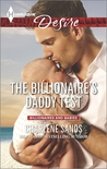 The Billionaire's Daddy Test (Moonlight Beach Bachelors, #2)