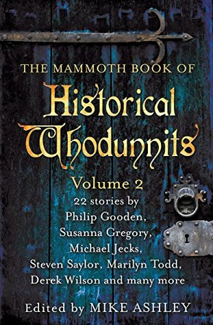 The Mammoth Book of Historical Whodunnits Volume 2 (The Mammoth Book Series)