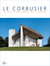 Le Corbusier: The Chapel of...