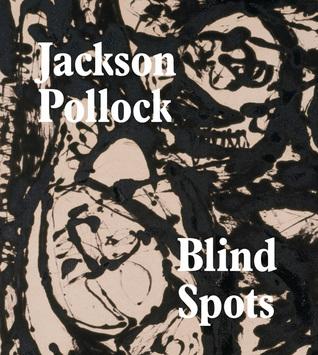 Blind Spots: Jackson Pollock