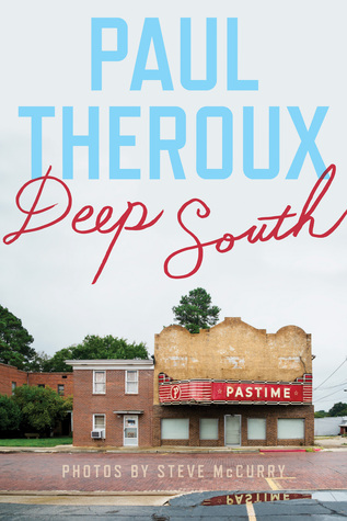 Ebook Deep South: Four Seasons on Back Roads by Paul Theroux PDF!