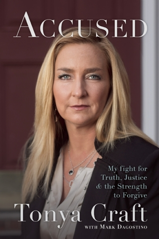 Accused: My Fight for Truth, Justice, and the Strength to Forgive