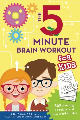 EPUB Download The Five-Minute Brain Workout for Kids: 365 Amazing, Fabulous, and Fun Word Puzzles