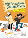 The Case of the Snack Snatcher (West Meadows Detectives #1)