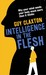 Intelligence in the Flesh: Why Your Mind Needs Your Body Much More Than It Thinks
