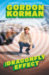 The Dragonfly Effect by Gordon Korman