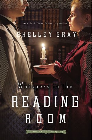 Whispers in the Reading Room (The Chicago World's Fair Mystery, #3)