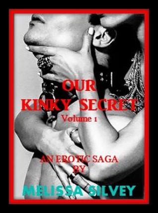 Our Kinky Secret: Volume 1