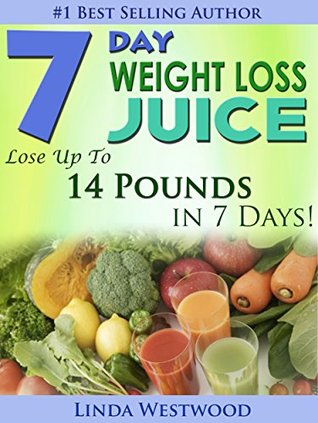 7day weight loss juice lose up to 14 pounds in 7 days