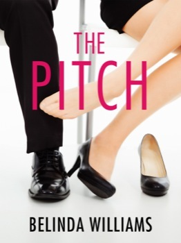 The Pitch by Belinda  Williams