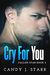 Cry For You (Fallen Star, #2) by Candy J. Starr