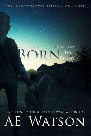 Born to Fight (Born, #2)