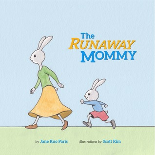The Runaway Mommy