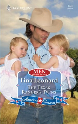 The Texas Ranger's Twins by Tina Leonard