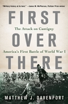 First Over There: The Attack on Cantigny, America's First Battle of World War I