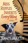 Miss Ruffles Inherits Everything (Miss Ruffles Mysteries #1)