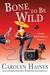 Bone to Be Wild (Sara Booth Delaney, # 15)