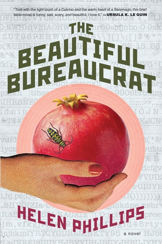 The Beautiful Bureaucrat by Helen Phillips