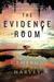 The Evidence Room: A Mystery
