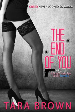 The End of You (The Single Lady Spy, #2.5)