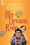 His Dream Role by Shannyn Schroeder