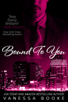 Bound to You by Vanessa Booke