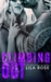 Climbing Out (Hawks Motorcycle Club, #2) by Lila Rose