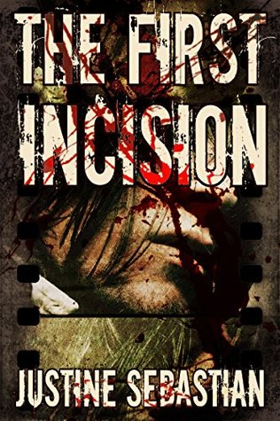 The First Incision (Killer Culture Trilogy #1)