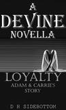 Loyalty (Devine #1.5)