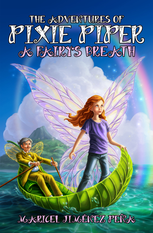 A Fairy's Breath (The Adventures of Pixie Piper #1) por Maricel Jiménez Peña