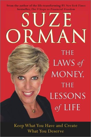 The Laws of Money, the Lessons of Life: 5 Timeless Secrets to Get Out and Stay Out of Financial Trouble