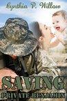 Saving Private Benjamin by Cynthia P. Willow