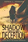 Shadow of Deception (The Kazumi Chronicles, #1)