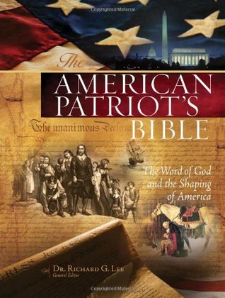 American Patriots Bible-NKJV: The Word of God and the Shaping of America