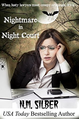 Nightmare In Night Court Lawyers In Love 41 By Nm Silber