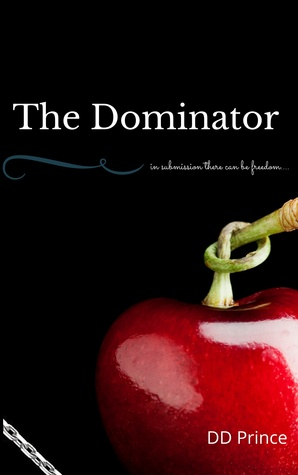 The Dominator by D.D. Prince