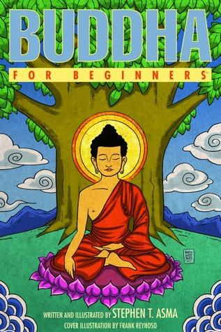 Ebook Buddha For Beginners by Stephen T. Asma DOC!