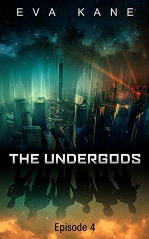 The Undergods: Episode 4
