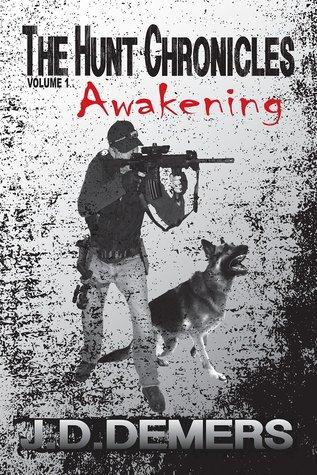 Awakening (The Hunt Chronicles #1)