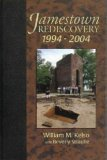 Jamestown Rediscovery, 1994-2004