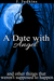 A Date With Angel: And Othe...