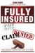 Fully Insured, Claim Denied...